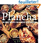 Plancha: 150 Great Recipes for Spanis...