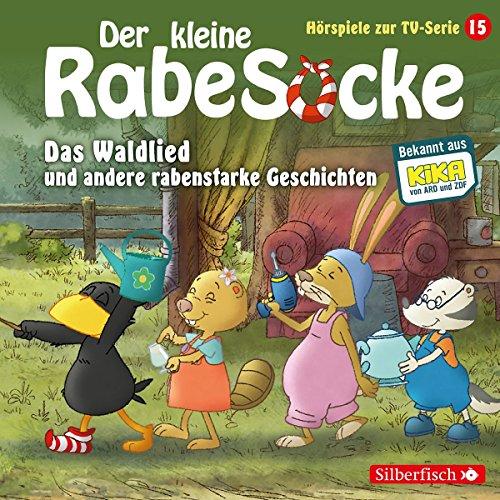 Preisvergleich Produktbild Der kleine Rabe Socke - Das Waldlied und andere rabenstarke Geschichten: 1 CD (Hörspiele zur TV Serie,  Band 15)
