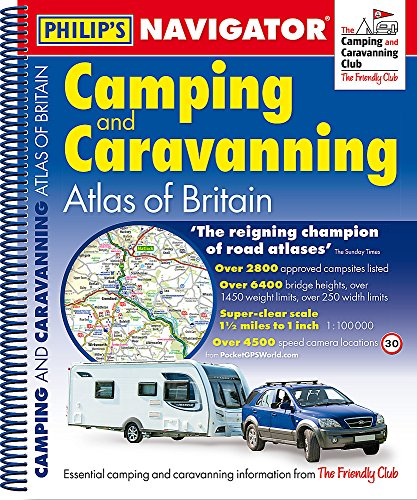 Philip's Navigator Camping and Caravanning Atlas of Britain: Spiral 2nd Edition Philip Lane