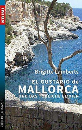 Buchseite und Rezensionen zu 'El Gustario de Mallorca und das tödliche Elixier (Krimi)' von Brigitte Lamberts