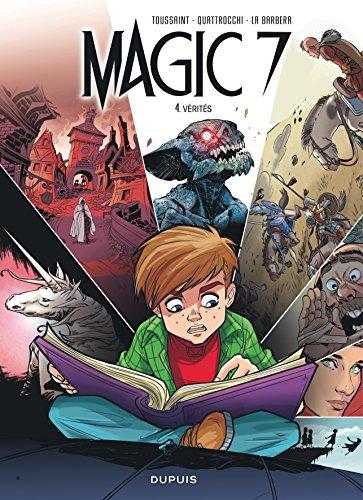 Magic 7 - tome 4 - Vérités par Kid Toussaint