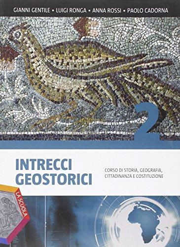 Intrecci geostorici. Ediz. plus. Per i Licei. Con DVD. Con e-book. Con espansione online: 2
