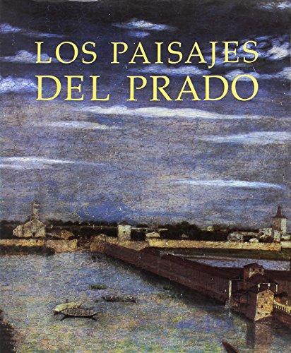 Los paisajes del Prado por aavv