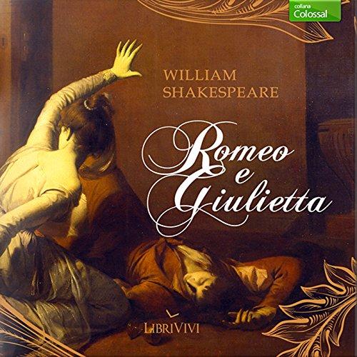 Romeo e Giulietta | William Shakespeare