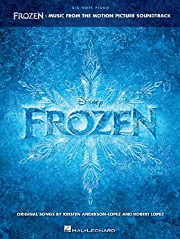 Frozen - Big-Note Piano Songbook: Music from the Motion Picture Soundtrack von [Hal Leonard Corp.]