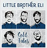 Songtexte von Little Brother Eli - Cold Tales