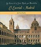 El Escorial y Madrid (Las vistas de los Sitios Reales por Brambilla)