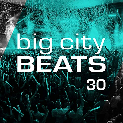 Big City Beats, Vol. 30 (World Club Dome 2019 Edition) -