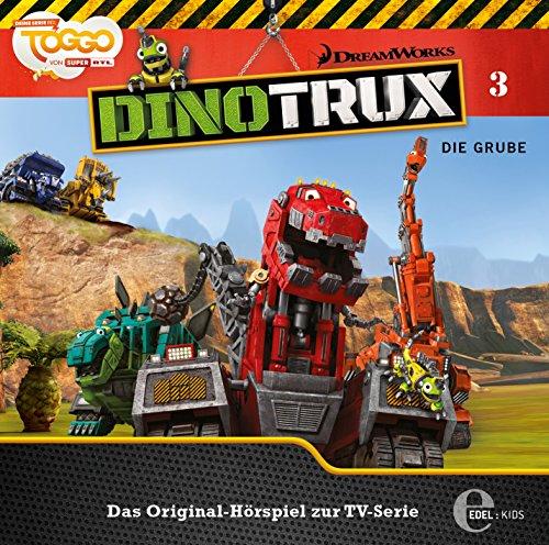 Dinotrux - Die Grube - Das Original-Hörspiel zur TV-Serie, Folge 3