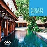 Timeless Resorts: Stapati Architecture