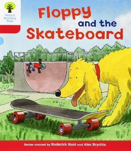 Oxford Reading Tree: Level 4: Decode and Develop Floppy and the Skateboard (Ort Decode and Develop) by Rod Hunt (2011-04-28)