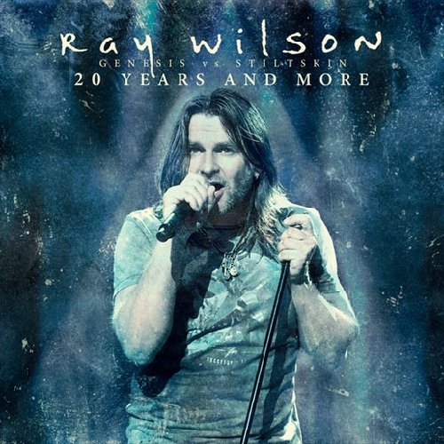 Ray Wilson: Genesis VS Stiltskin: 20 Years And More (2CD+DVD (Audio CD)