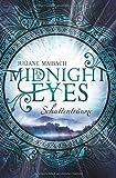 Midnight Eyes: Schattenträume von Juliane Maibach