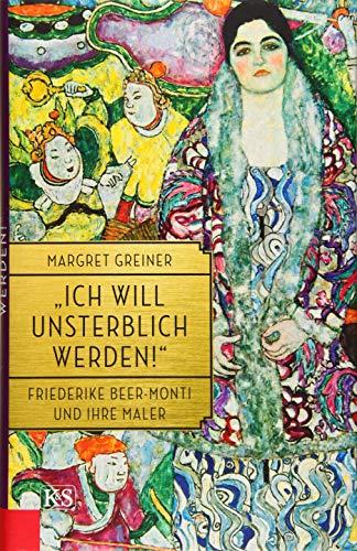 """""""Ich will unsterblich werden!"""": Friederike Beer-Monti und ihre Maler"""