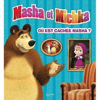 Masha et Michka - Où est cachée Masha ? Livre animé avec flaps