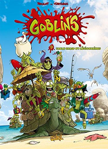 Goblin's T9 - Sable chaud et légionnaires par Tristan Roulot