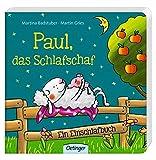 Paul, das Schlafschaf: Ein Einschlafbuch
