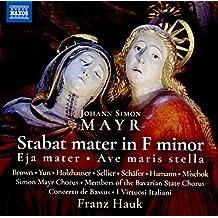Stabat Mater en fa mineur - Eja mater en fa majeur - Ave maris stella en sol majeur