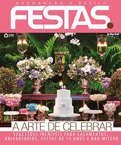 Decoração e Estilo Festa 32 (Portuguese Edition)