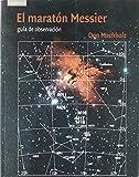 El maratón Messier (Astronomía) de Don Machholz (20 nov 2003) Tapa blanda