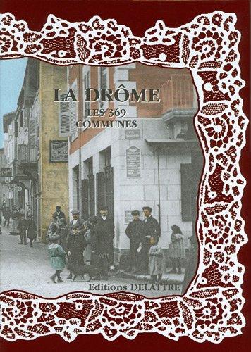 La Drôme, les 369 communes