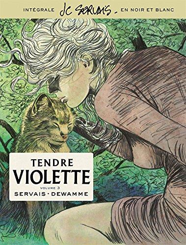 Tendre Violette, L'Intégrale - tome 3 - Tendre Violette tome 3 (Intégrale N/B)