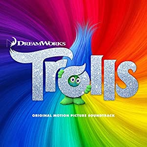 Dreamworks' Trolls (Original Motion Picture Soundtrack)