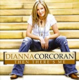 Songtexte von Dianna Corcoran - Then There's Me