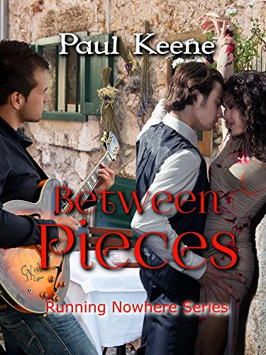 ebook: Between Pieces (Running Nowhere Trilogy Book 2) (B00NZRWF3K)