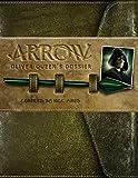 Arrow - Oliver Queen's Dossier.