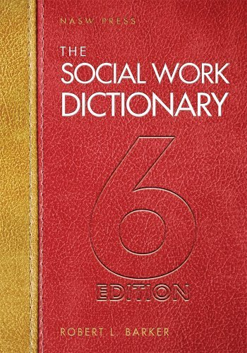 The Social Work Dictionary, 6th Edition Paperback ¨C November 30, 2013