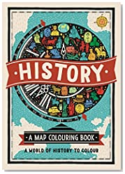 History: A Map Colouring Book: A World of History to Colour (Map Colouring Books)