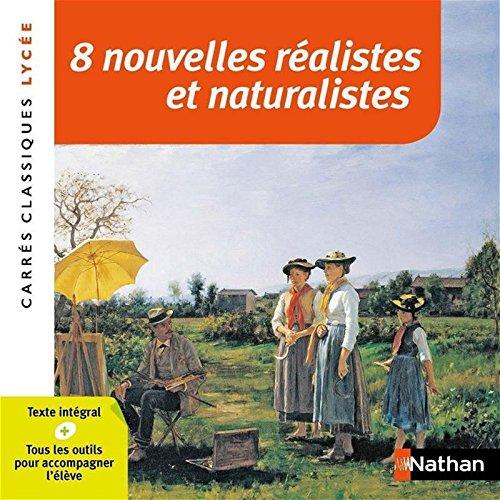 8 nouvelles réalistes et naturalistes