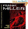 Frank Miller: The Comics Journal Library Volume 2