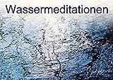 Wassermeditationen (Posterbuch DIN A2 quer): Klares Wasser, quietschbunter Kiesstrand, dahinschmelzende Flusskiesel. Die großformatigen Kunstwerke des ... [Taschenbuch] [Jan 29, 2014] Freifrank, k.A.