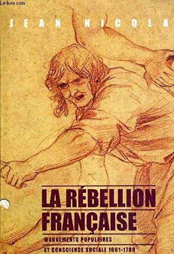 La rébellion française : Mouvements populaires et conscience sociale, 1661-1789