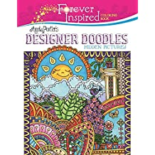 Forever Inspired Coloring Book: Angela Porter's Designer Doodles Hidden Pictures (Forever Inspired Coloring Books)