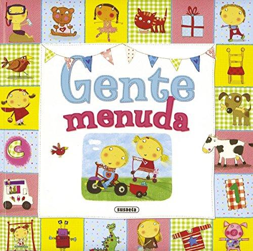 Gente menuda por Susaeta Ediciones S A