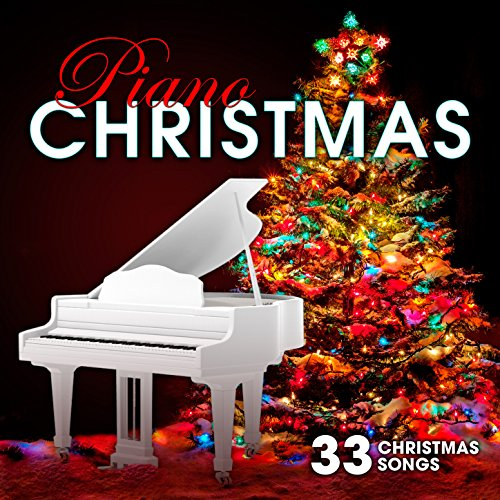 Piano Christmas: 33 Christmas Songs