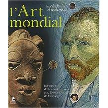 LES CHEFS-D'OEUVRE TRÉSORS DE L'ART MONDIAL