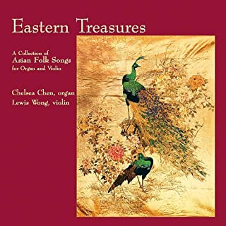 Eastern Treasures: A Collection of Asian Folk Songs by Chelsea Chen