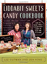 { THE LIDDABIT SWEETS CANDY COOKBOOK: HOW TO MAKE TRULY SCRUMPTIOUS CANDY IN YOUR OWN KITCHEN! } By Gutman, Liz ( Author ) [ Oct - 2012 ] [ Paperback ]