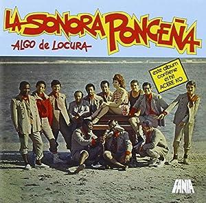 Sonora Ponceña - Algo de Locura