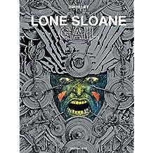 Lone Sloane, Tome 3 : Gail