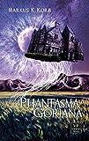 Phantasma Goriana