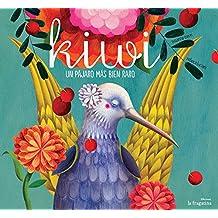 Kiwi: un pájaro más bien raro (Lo Mullarero (fragatina))