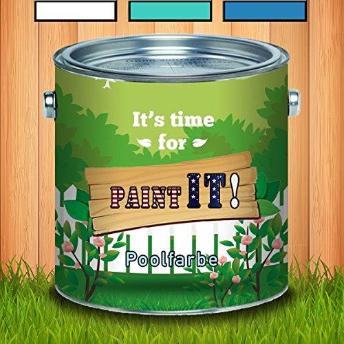 Paint IT! Schwimmbeckenfarbe hochwertige Poolfarbe in Blau Weiß Grünwasserfest, wetterbeständigkeit, und leicht zu verarbeiten -hochmoderne thermoplastische Kunststoffbeschichtung