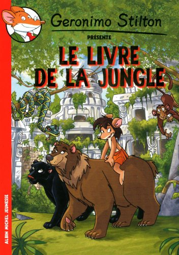 Le Livre de la jungle par Geronimo Stilton
