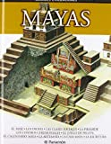 MAYAS (Grandes civilizaciones)