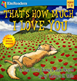 That's How Much I Love You: Free audio book inside (English Edition)